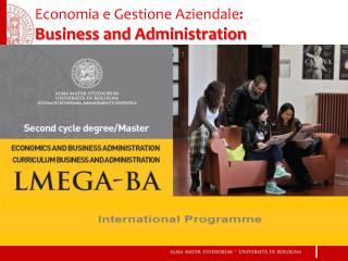 Economia e Gestione  Aziendale : Business and Administration