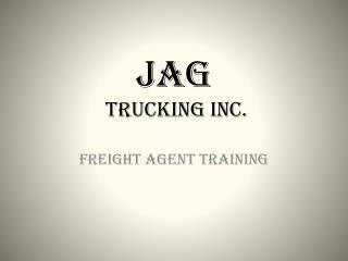 Jag  Trucking Inc.
