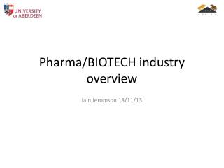 Pharma /BIOTECH industry overview