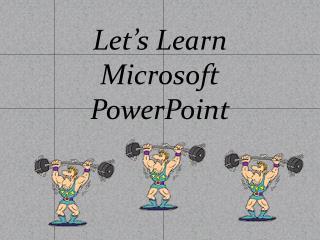 Let's Learn Microsoft PowerPoint