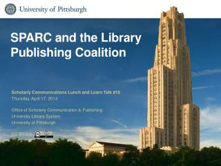 SPARC and the Library Publishing Coalition