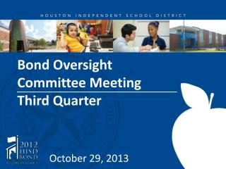 Bond Oversight  Committee Meeting  Third Quarter