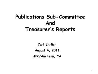 Publications Sub-Committee And Treasurer's Reports