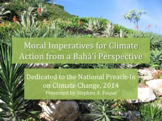 Moral Imperatives for Climate Action from a Bah�� Perspective