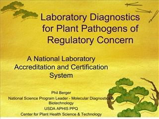 Laboratory Diagnostics for Plant Pathogens of Regulatory Concern