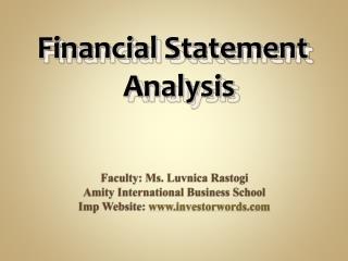 Faculty: Ms. Luvnica Rastogi Amity International Business School Imp Website:  www.investorwords.com