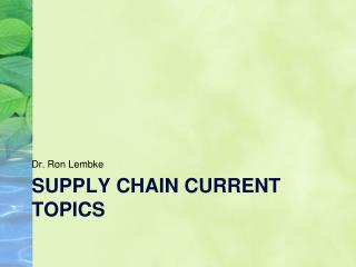 Supply chain current topics