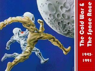 The Cold War & The Space Race