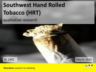 Southwest Hand Rolled  Tobacco (HRT)