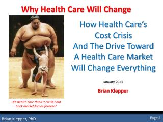 Why Health Care Will Change