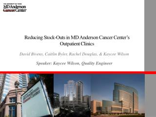 Reducing Stock-Outs in MD Anderson Cancer Center's Outpatient Clinics