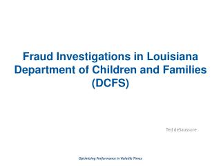 Fraud Investigations in Louisiana Department of Children and Families (DCFS)