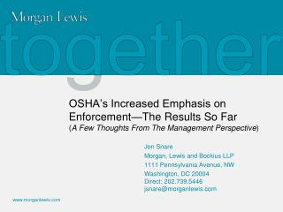OSHA's Increased Emphasis on Enforcement—The Results So Far ( A Few Thoughts From The Management Perspective )