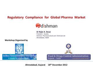 Regulatory  Compliance  for  Global  Pharma   Market