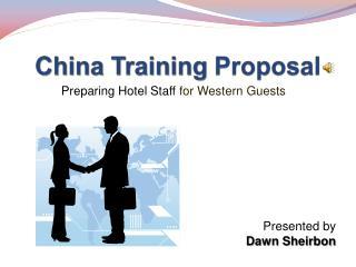 China Training  Proposal