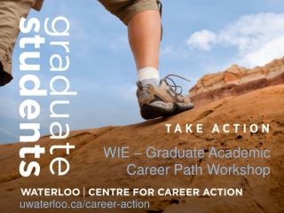WIE – Graduate Academic Career Path Workshop