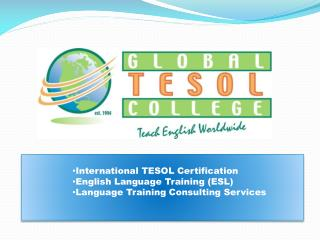 International  TESOL Certification English Language  Training (ESL) Language Training Consulting Services