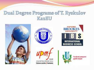 Dual Degree Programs of T.  Ryskulov KazEU