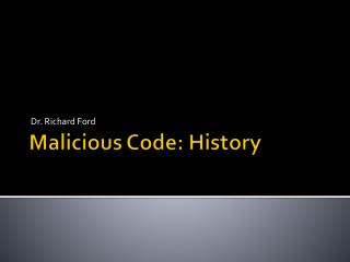 Malicious Code: History