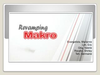 Evangelista, Marianne Lim, Eric Ong , Valerie Rocafor , Shirley Teh, Germaine