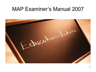 MAP Examiner