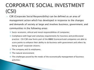 CORPORATE SOCIAL INVESTMENT (CSI)