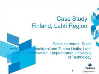 Case Study Finland, Lahti Region