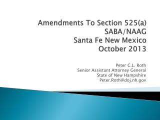 Amendments To Section 525(a) SABA/NAAG Santa Fe New Mexico October 2013
