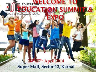 Welcome To  Education Summit & Expo