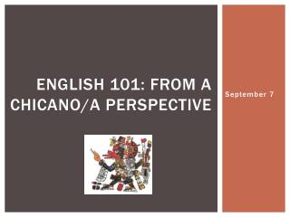 English 101: from a Chicano/a Perspective