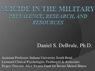 Suicide in the military Prevalence, research, and resources