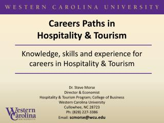 Careers Paths in  Hospitality & Tourism