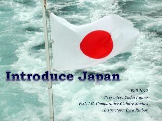 Introduce Japan
