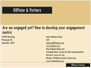 Are we engaged yet? How to develop your engagement metric