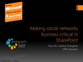 Making social networks business critical in  SharePoint