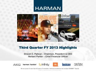 Dinesh C. Paliwal – Chairman, President & CEO Herbert Parker – Chief  Financial  Officer
