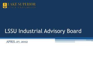 LSSU Industrial Advisory Board