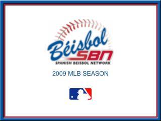 2009 MLB SEASON