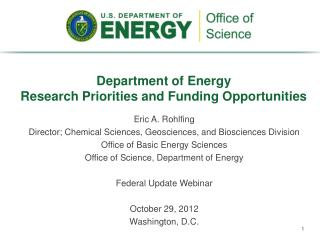 Department of Energy  Research Priorities and Funding Opportunities