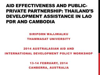 Aid effectiveness and public-private partnership: Thailand's development assistance in  lao pdr  and  cambodia