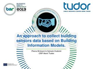An approach to collect building sensors data based on Building Information Models.