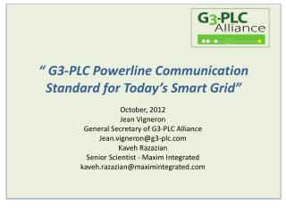 """"""" G3-PLC Powerline  Communication Standard for Today's Smart Grid"""""""