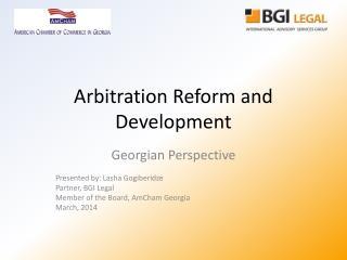 Arbitration Reform and Development