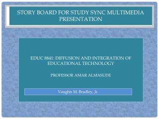 Story Board for Study Sync multimedia presentation