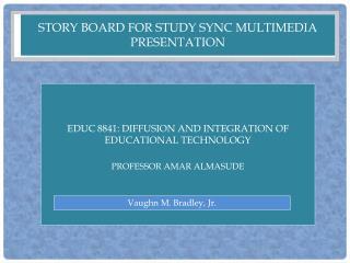 Story Board for Study Sync multimedia presentation