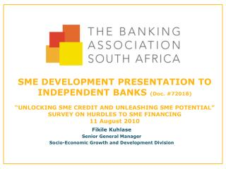 Fikile Kuhlase Senior General Manager Socio-Economic Growth and Development Division