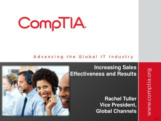 Increasing Sales Effectiveness and Results  Rachel Tuller Vice President,  Global Channels