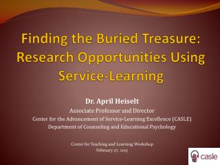 Finding the Buried Treasure: Research Opportunities Using Service-Learning