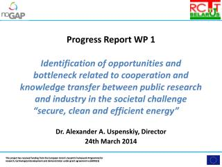 Dr . Alexander A.  Uspenskiy , Director 24th  March 2014