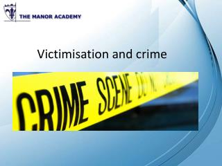 Victimisation and crime